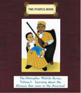 Volume 1, Learning about the African Americans (The Christopher OluFela Book Series for Kids, Volume 1)