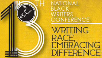 13th National Black Writers Conference Thursday, March 31 – Sunday, April 3, 2015