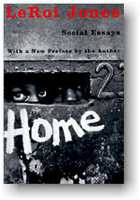 social essays written by leroi jones Amiri baraka (aka leroi jones) is considered to be the founding father of the  blacic arts  the citadel of the black bourgeois he disdained, writing in an essay:   from his bohemian lifestyle to a more active and political lifestyle as a social.