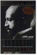 a biography of william edward burghardt du bois a civil rights fighter Dubois, william edward burghardt in 1950 and criticized by many former allies and associates in the civil rights thought of web du bois.