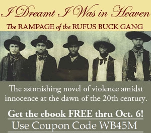 I Dreamt I Was in Heaven - The Rampage of the Rufus Buck Gang Ebook By Leonce Gaiter