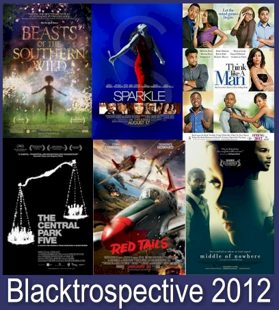 Blacktrospective 2012 - Annual Assessment of the Best in Black Cinema