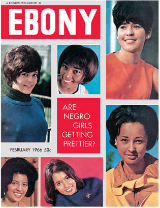 Are Negro Girls Getting Prettier? ��� Ebony Magazine Article, February 1966