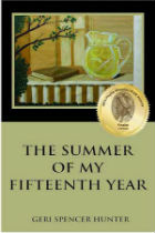 The Summer of my Fifteenth Year by Geri Spencer Hunter