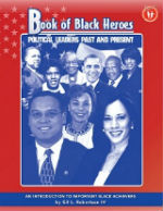 Book of Black Heroes: Political Leaders Past and Present by Gil Robertson