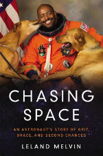 Chasing Space by Leland Melvin