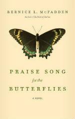 Praise Song for the Butterfliesby Bernice L. McFadden