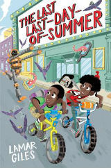 The Last Last-Day-of-Summer by Lamar Giles