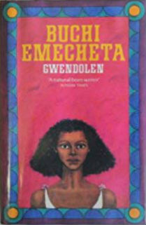Click for more detail about Gwendolen by Buchi Emecheta