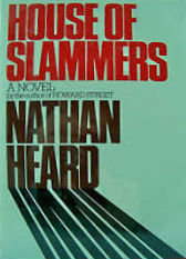 Click for more detail about House of Slammers by Nathan C. Heard