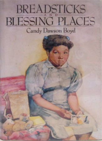 Click for more detail about Breadsticks & Blessing Places by Candy Dawson Boyd