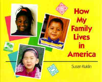 Click for more detail about How My Family Lives in America by Susan Kuklin