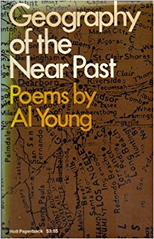 Click for more detail about Geography of the Near Past: Poems by Al Young