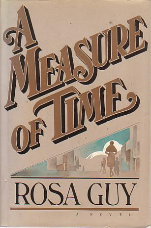 Click for more detail about A Measure of Time by Rosa Guy
