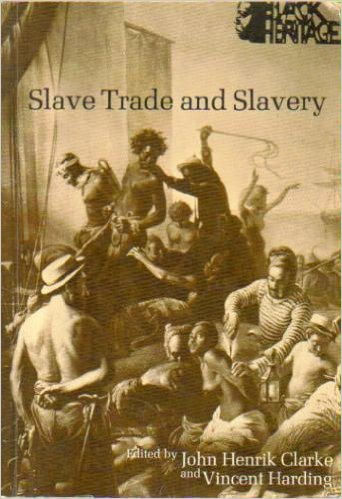 Click for more detail about Black Heritage: Slave Trade and Slavery v. 2 by John Henrik Clarke