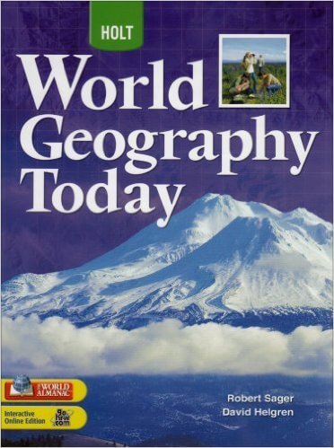 Click for a larger image of World Geography Today: Student Edition Grades 9-12 2008