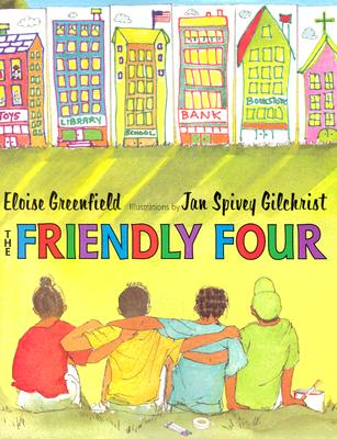 Click for more detail about The Friendly Four by Eloise Greenfield