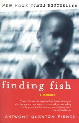 Click for more detail about Finding Fish: A Memoir by Antwone Fisher