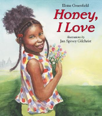 Click for more detail about Honey, I Love by Eloise Greenfield