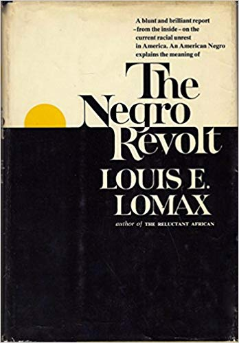 Click for more detail about The Negro Revolt  by Louis Emanuel Lomax