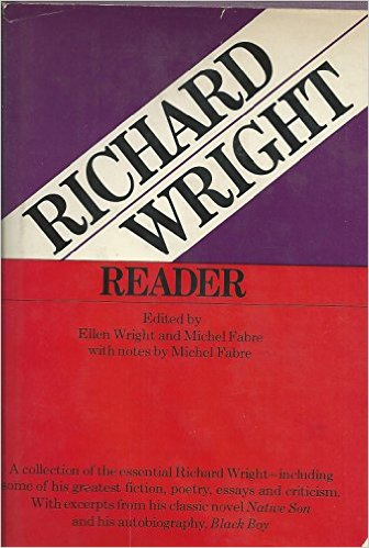 Click for more detail about Richard Wright Reader by Richard Wright