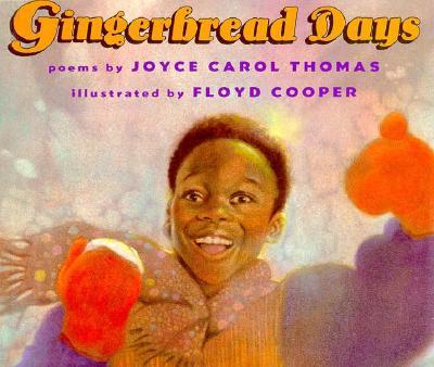 Book Cover Gingerbread Days by Joyce Carol Thomas