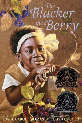 Click for more detail about The Blacker The Berry by Joyce Carol Thomas