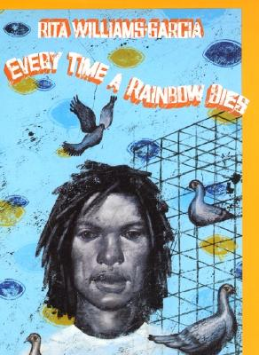 Click for more detail about Every Time A Rainbow Dies by Rita Williams-Garcia