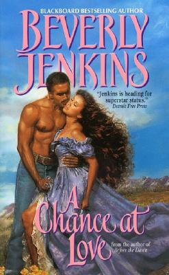 Book cover of A Chance at Love by Beverly Jenkins
