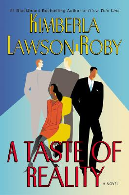 Click for more detail about A Taste of Reality by Kimberla Lawson Roby
