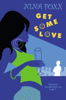 Click for more detail about Get Some Love by Nina Foxx
