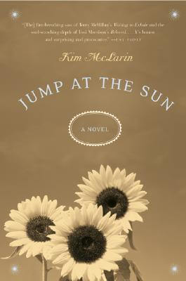 Click for a larger image of Jump at the Sun: A Novel