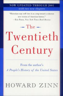 Click for more detail about The Twentieth Century: A People's History by Howard Zinn