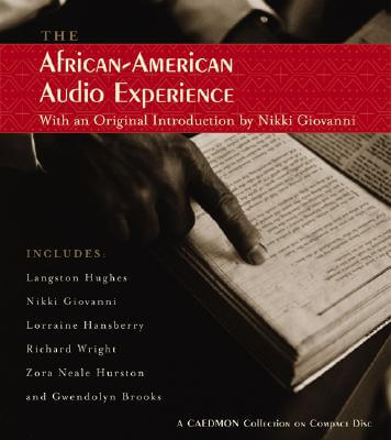 Click for more detail about African American Audio Experience by Richard Wright, Lorraine Hansberry, Nikki Giovanni, Zora Neale Hurston, Langston Hughes, and Gwendolyn Brooks