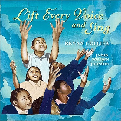 Click for more detail about Lift Every Voice and Sing by James Weldon Johnson