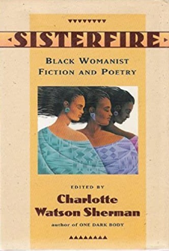 Book Cover Sisterfire: Black Womanist Fiction and Poetry by Charlotte Watson Sherman