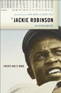 Book Cover I Never Had It Made: An Autobiography of Jackie Robinson by Jackie Robinson and Alfred Duckett