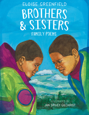Book Cover Brothers & Sisters: Family Poems by Eloise Greenfield