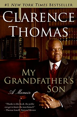 Book Cover My Grandfather's Son: A Memoir by Clarence Thomas