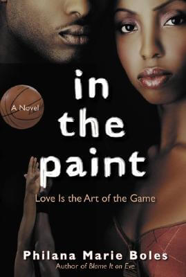 Click for more detail about In The Paint: A Novel by Philana Marie Boles