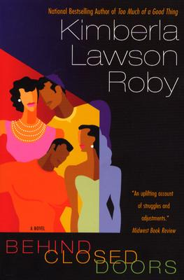 Click for more detail about Behind Closed Doors by Kimberla Lawson Roby