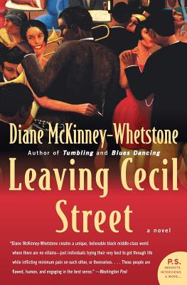 Click for more detail about Leaving Cecil Street: A Novel by Diane McKinney-Whetstone