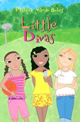 Click for more detail about Little Divas by Philana Marie Boles