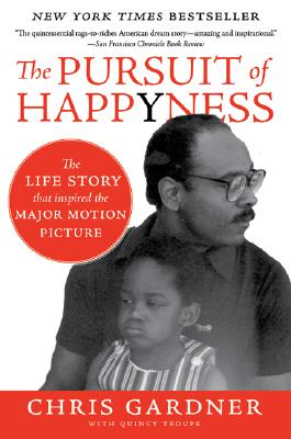 Click for more detail about The Pursuit of Happyness by Chris Gardner and Quincy Troupe