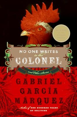 Click for a larger image of No One Writes to the Colonel: and Other Stories