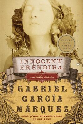 Click for more detail about Innocent Erendira: and Other Stories by Gabriel Garcia Marquez