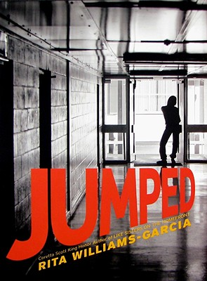 Click for more detail about Jumped by Rita Williams-Garcia
