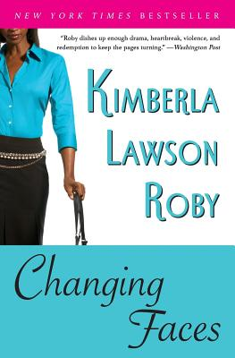 Click for more detail about Changing Faces by Kimberla Lawson Roby