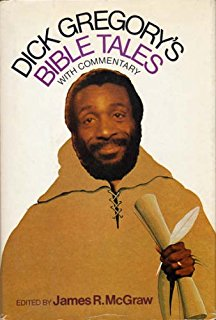 Click for more detail about Bible Tales (Perennial Library) by Dick Gregory