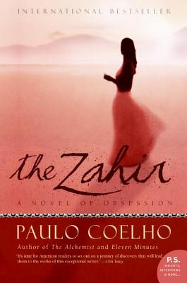Click for more detail about The Zahir: A Novel Of Obsession by Paulo Coelho